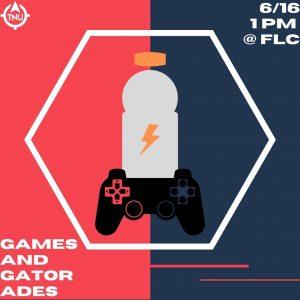 TNU Summer: Games and Gatorades @ Faith Legacy Church